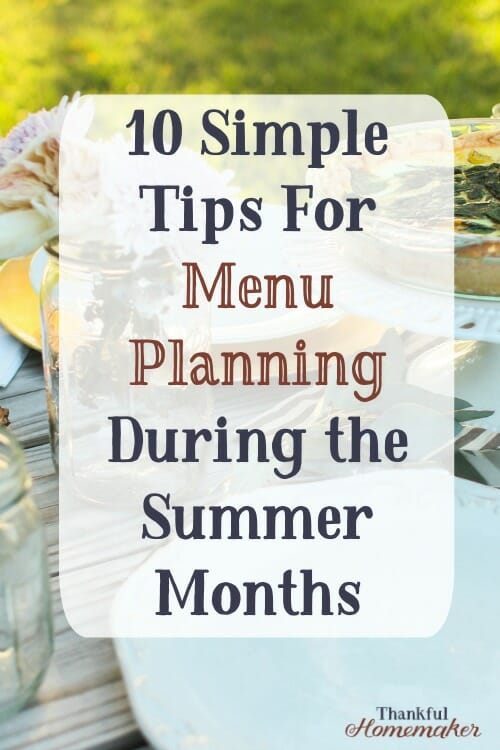 I have some simple tips that will hopefully help you to stick with meal planning over the summer.  Menu planning is a time and money saver. #menuplanning #menuplanningpdf #summermeals @mferrell
