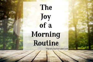 The Joy of a Morning Routine