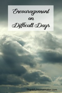 Encouragement on Difficult Days