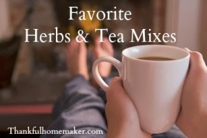 Favorite Herbs & Tea Mixes