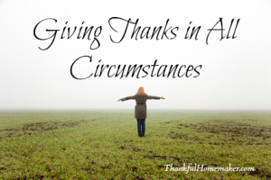 Giving Thanks in all Circumstances