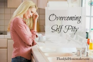 Overcoming Self Pity