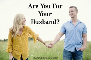 Are You For Your Husband?