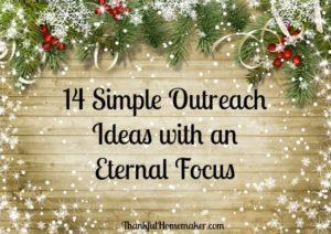 14 Simple Outreach Ideas with an Eternal Focus