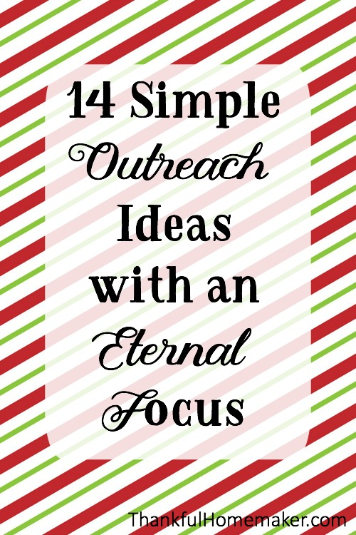 Here are some easy and simple ways to reach out to those around your community and around the world with an eternal focus.  @mferrell