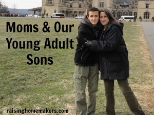 Moms & Our Young Adult Sons