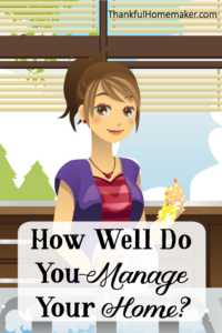How Well Do You Manage Your Home?