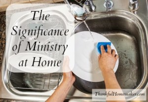 The Significance of Ministry at Home
