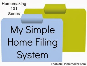 Homemaking 101 Series: My Simple Home Filing System