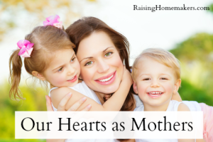 Our Hearts as Mothers