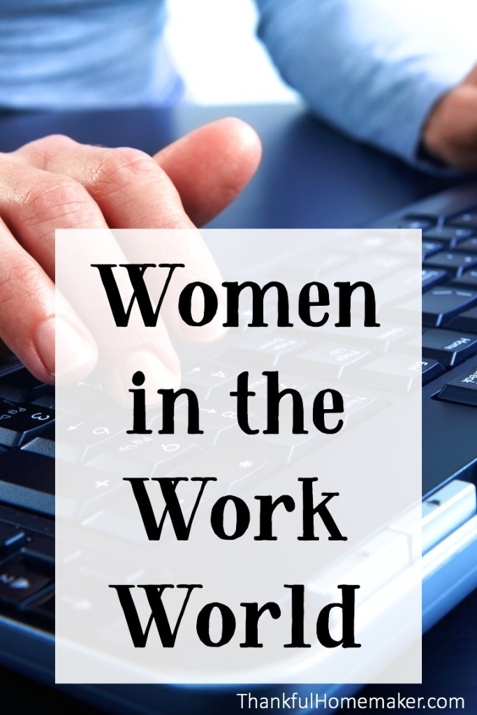 Women in the Work World