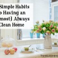 Let me share some simple tips that have helped me to always have a home that is tidy – not perfect – but tidy. @mferrell