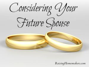 Considering Your Future Spouse