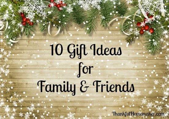 I am always looking for gift ideas so I thought I would share a bit of what is on my Christmas shopping gift list this year. & 10 Gift Ideas for Friends u0026 Family - Thankful Homemaker