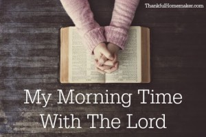 My Morning Time With The Lord