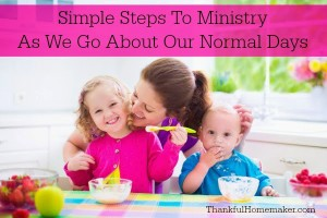 Simple Steps To Ministry As We Go About Our Normal Days