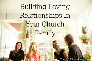 Building Loving Relationships in Your Church Family