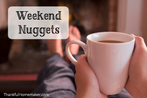 Weekend Nuggets – 10 Ways to Hate People, Sample Prayer Plan, Most Important Thing My Parents Did, Essential Oils & Children, 100 Mother's Day Gift Ideas & Much More!!