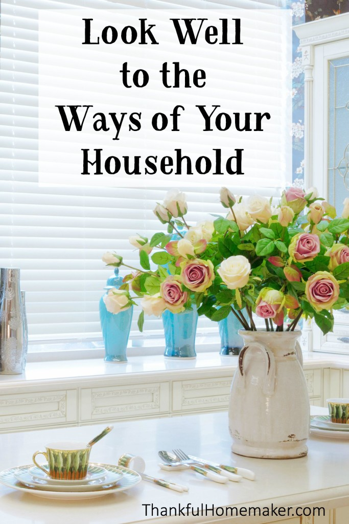 """Mama's I want to encourage you today and not come down hard on you, but to have you truly ponder the question, """"Do I look well to the ways of my household?""""  @mferrell"""