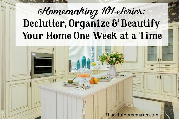 Declutter, Organize & Beautify Your Home One Week at a Time - Homemaking 101 Series.  @mferrell