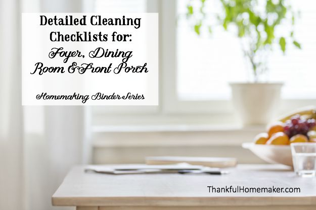 Detailed Cleaning Checklist for: Foyer, Dining Room & Front Porch - Homemaking Binder Series. @mferrell