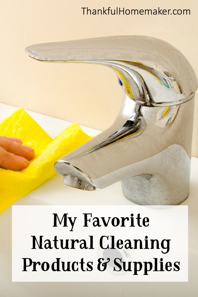 My Favorite Natural Cleaning Products & Supplies