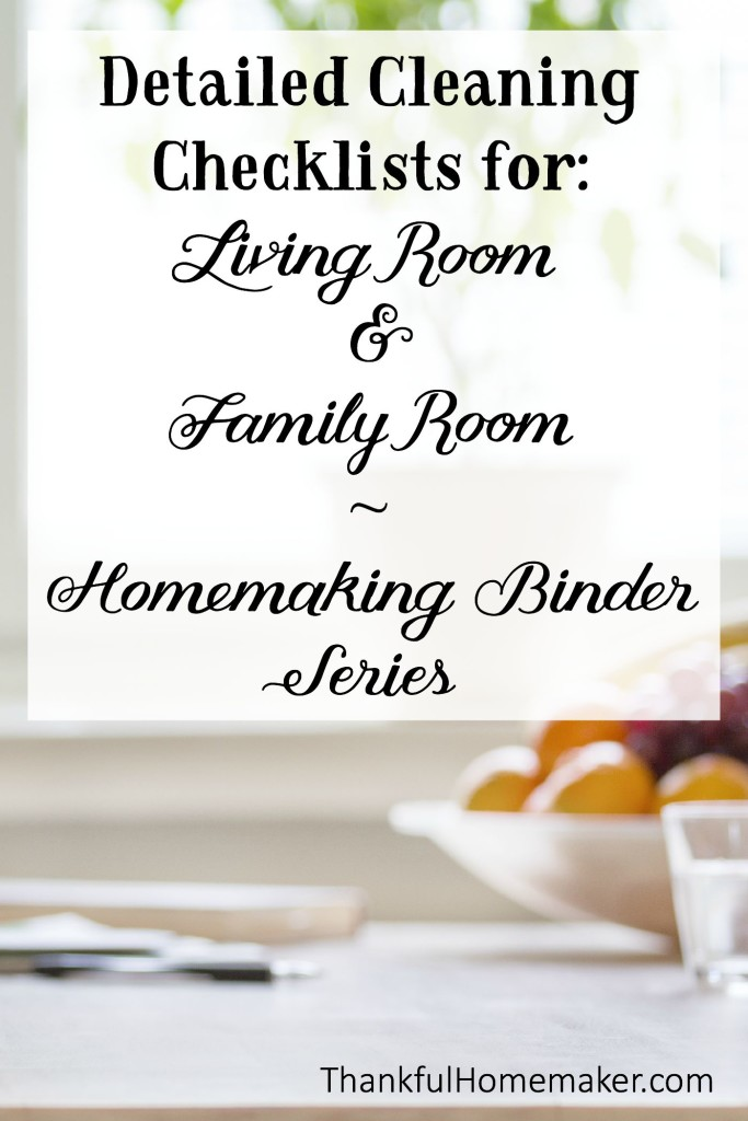 Homemaking Binder Series: Detailed Cleaning Checklists for Living Room & Family Room.  @mferrell