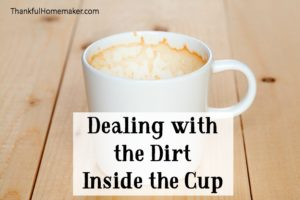 Dealing with the Dirt Inside the Cup