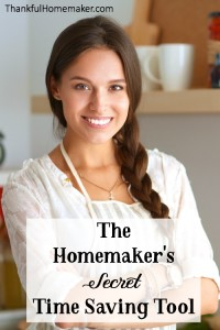 The Homemaker's Secret Time Saving Tool