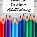 My New Favorite Pastime: Adult Coloring. @mferrell
