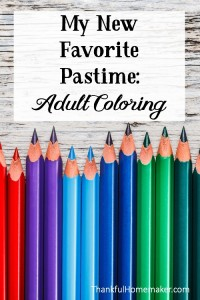 My New Favorite Pastime – Adult Coloring