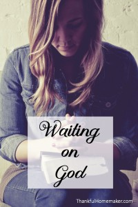 Waiting on God