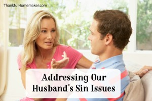 Addressing Our Husband's Sin