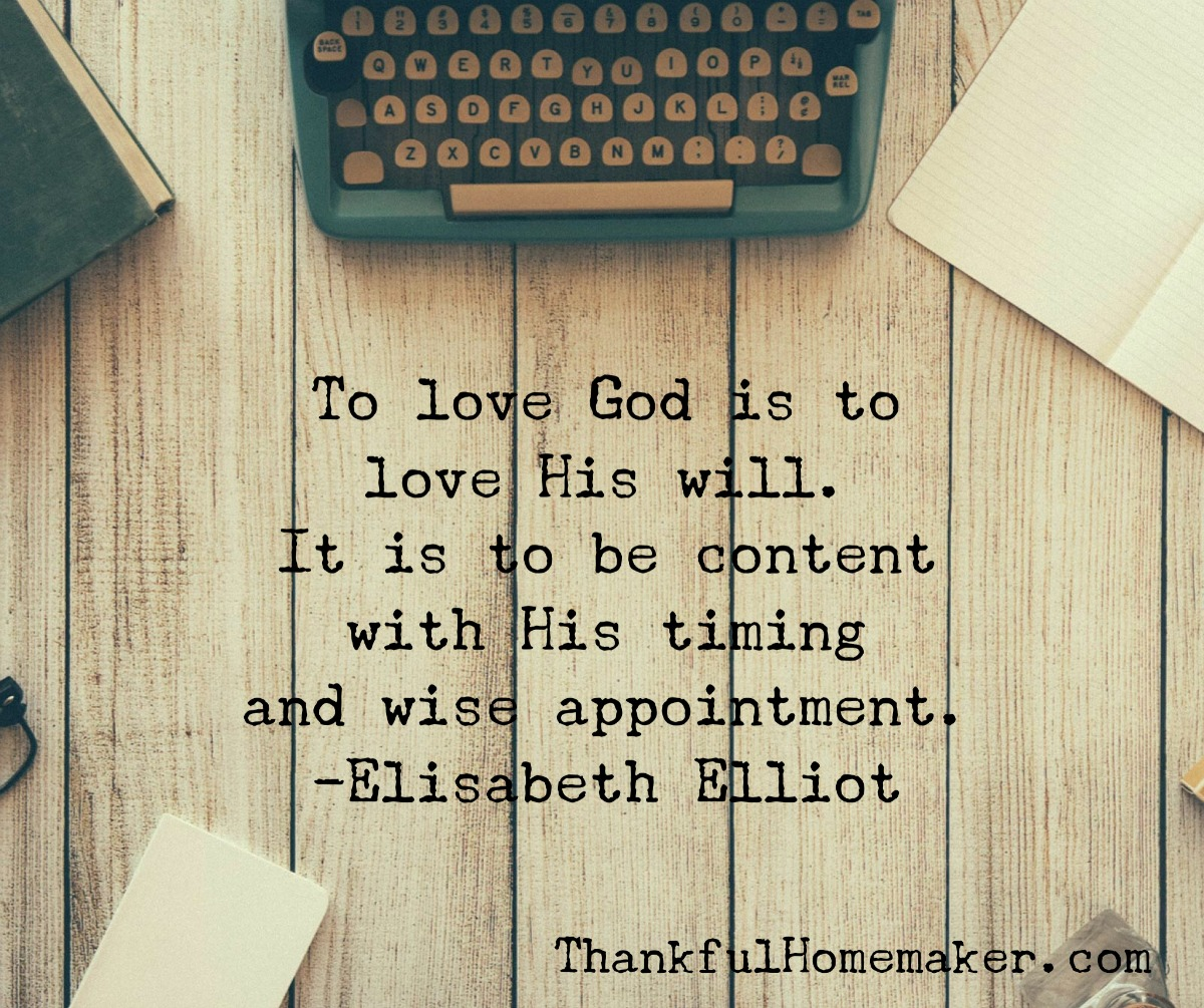 To Love God is to Love His Will @mferrell