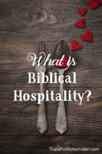 What is Biblical Hospitality?
