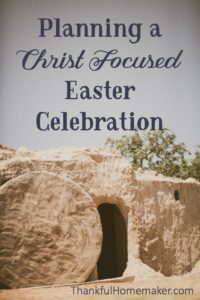 Planning a Christ Focused Easter