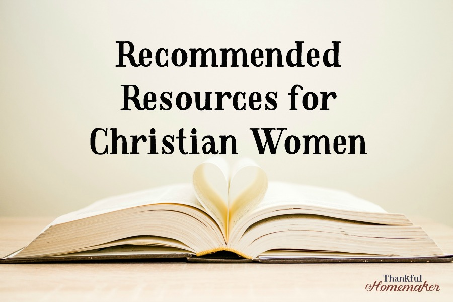Recommended resources for christian women thankful homemaker fandeluxe Choice Image