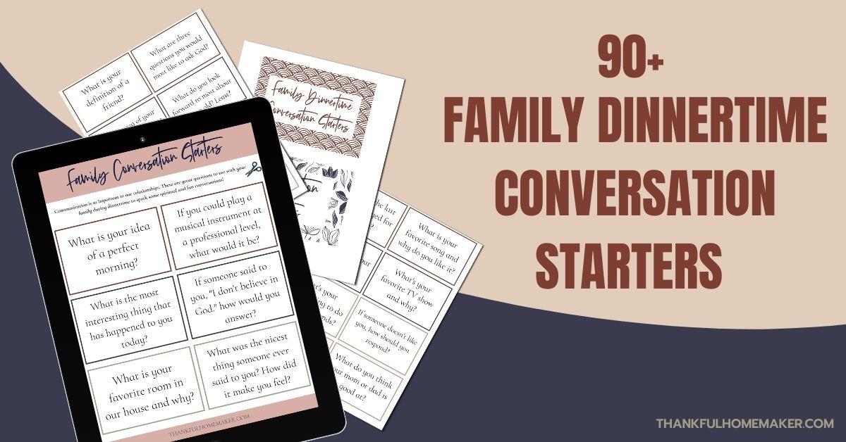 90+ Family Dinnertime Conversation Starters