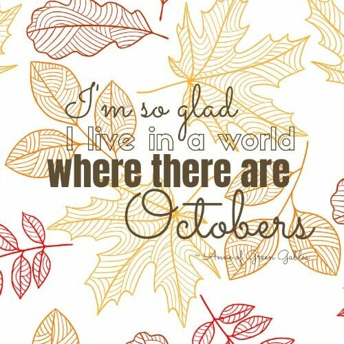 Free Printable Anne of Green Gables Fall Quote @mferrell