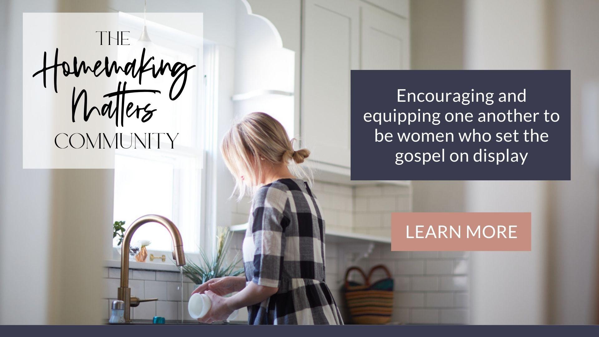 Homemaking Matters Community @thankfulhomemaker