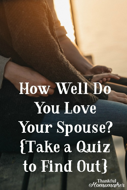 I'm not usually a quiz person, but this particular quiz is a convicting evaluator of how well I am loving my spouse (and others) @mferrell