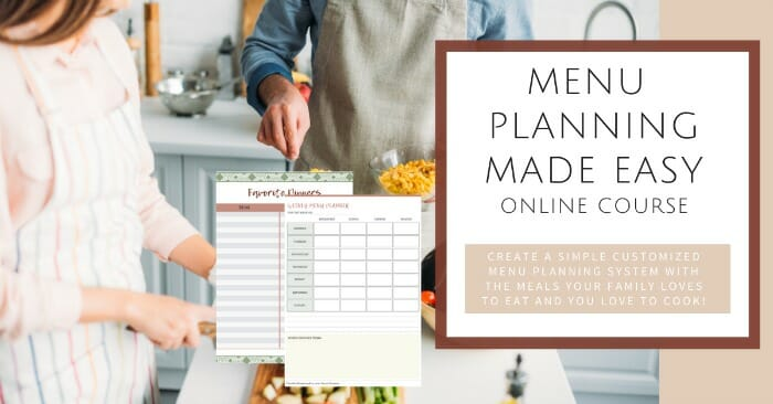 Menu Planning Made Easy Online Course @mferrell