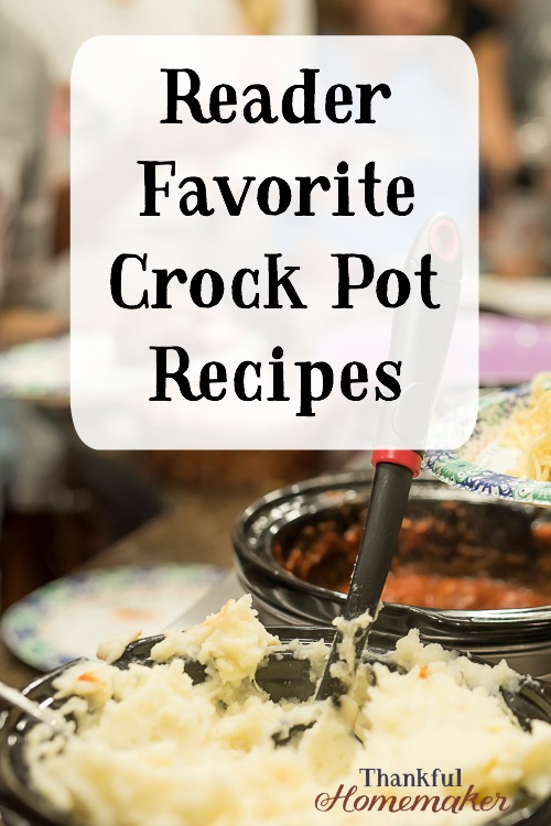 Reader Favorite Crock Pot Recipes - Fall Favorite Recipes from my readers. @mferrell