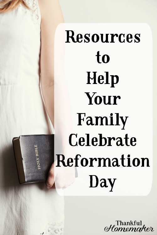 Resources to Help Your Family Celebrate Reformation Day @mferrell