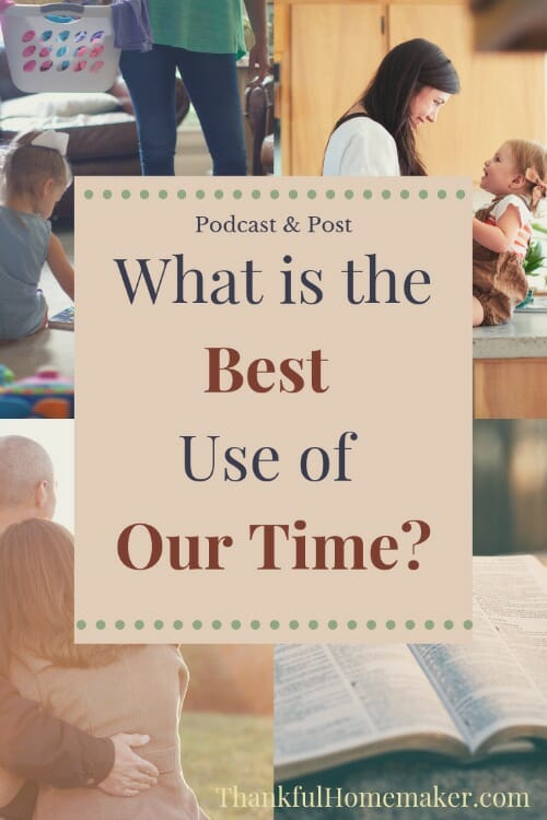 How do we determine what is the best use of our time?