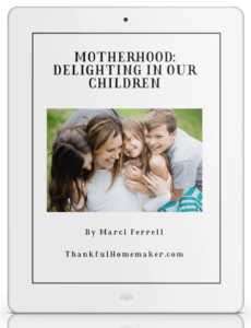 Motherhood: Delighting in Our Children